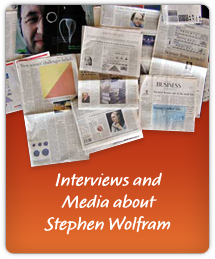Interviews and Media about Stephen Wolfram