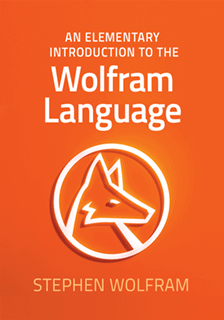 Stephen Wolfram - Elementary Introduction to the Wolfram Language