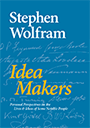 Stephen Wolfram - Idea Makers
